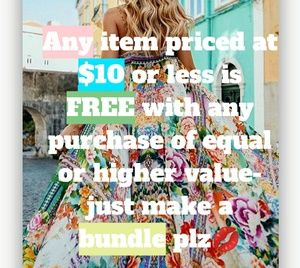 Any items $10 or less are FREE with any purchase